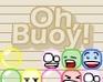 Oh, Buoy!